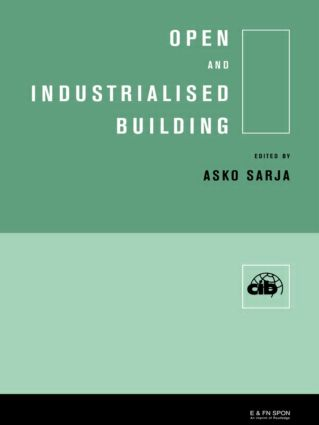 Open and Industrialised Building: 1st Edition (Hardback) book cover