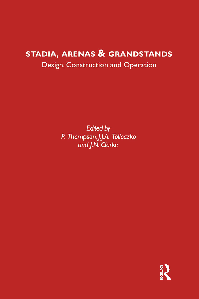 Stadia Arenas and Grandstands: Design, Construction and Operation book cover