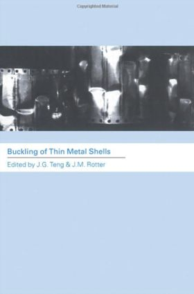 Buckling of Thin Metal Shells: 1st Edition (Paperback) book cover