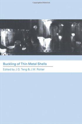 Buckling of Thin Metal Shells: 1st Edition (Hardback) book cover