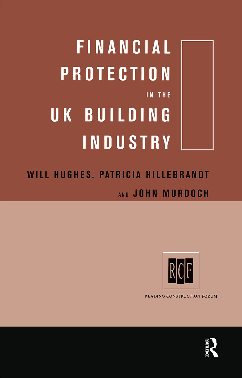 Financial Protection in the UK Building Industry: Bonds, Retentions and Guarantees, 1st Edition (Hardback) book cover