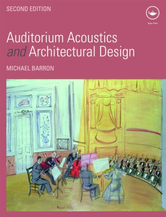 Auditorium Acoustics and Architectural Design: 2nd Edition (Hardback) book cover