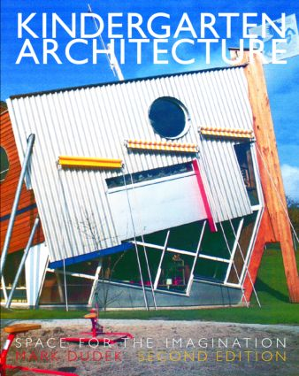Kindergarten Architecture: 2nd Edition (Paperback) book cover