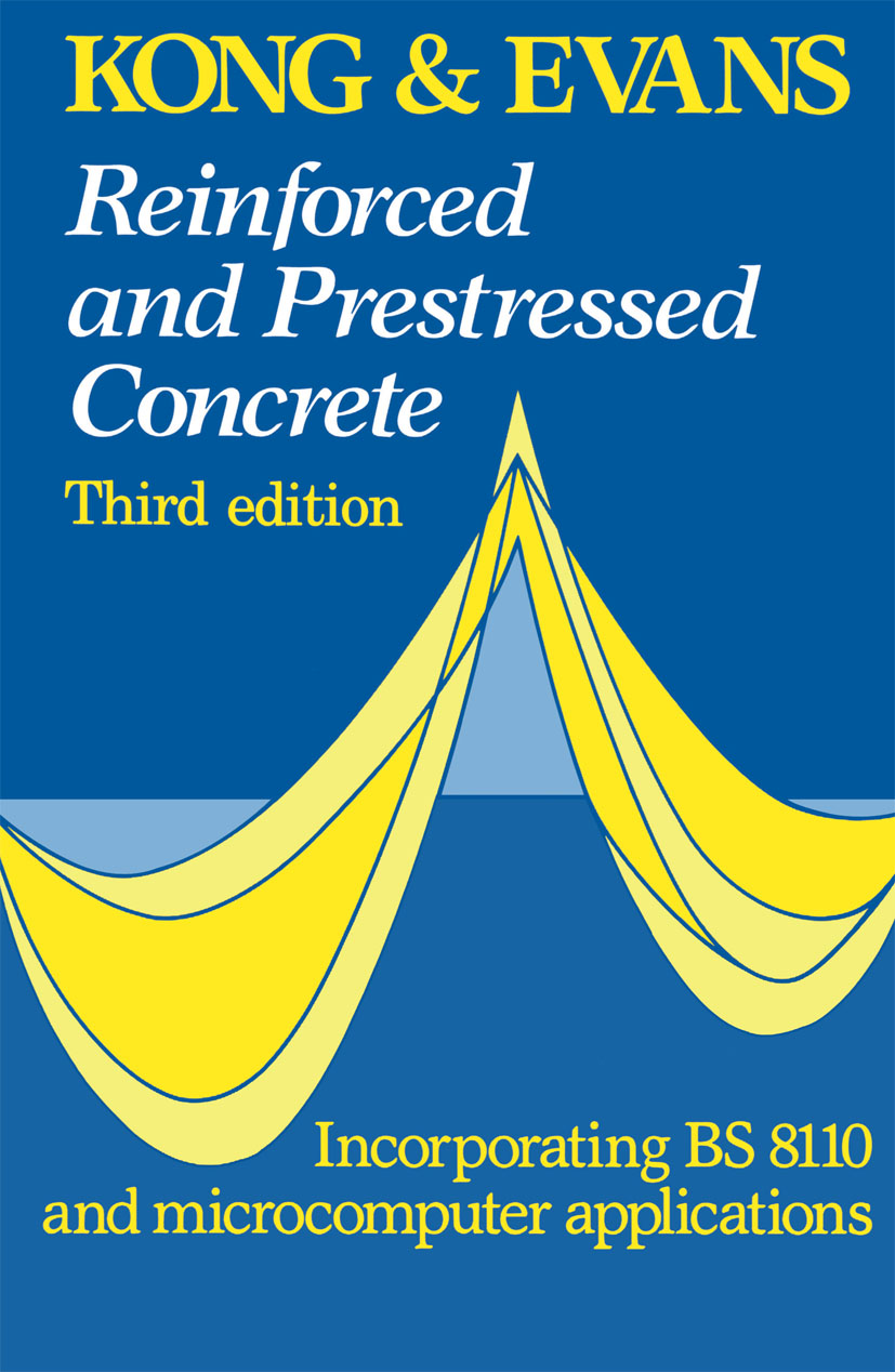 Reinforced and Prestressed Concrete: 3rd Edition (Paperback) book cover