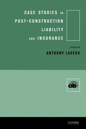 Case Studies in Post Construction Liability and Insurance (Hardback) book cover