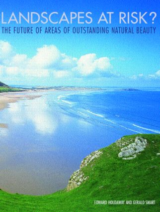 Landscapes at Risk?: The Future for Areas of Outstanding Natural Beauty in England and Wales, 1st Edition (Hardback) book cover