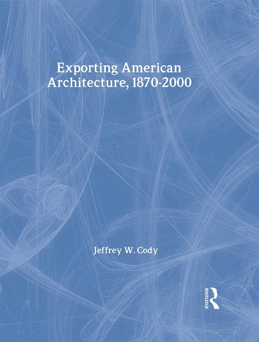 Exporting American Architecture 1870-2000 book cover