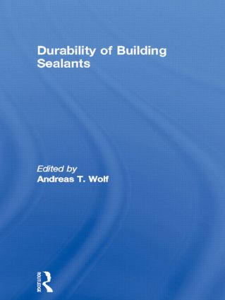 Durability of Building Sealants (Hardback) book cover