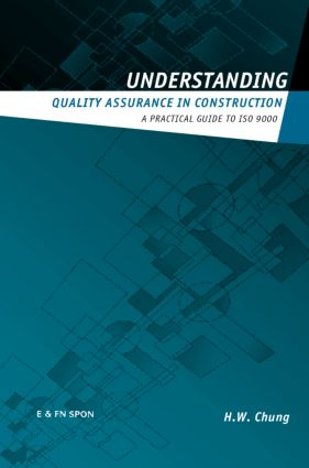 Understanding Quality Assurance in Construction: A Practical Guide to ISO 9000 for Contractors book cover