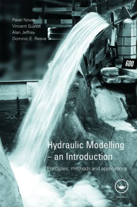Hydraulic Modelling – An Introduction: Principles, Methods and Applications (Paperback) book cover