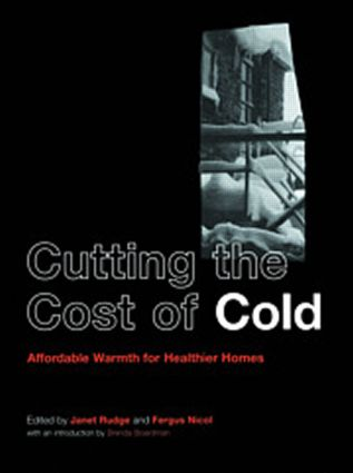 Cutting the Cost of Cold: Affordable Warmth for Healthier Homes, 1st Edition (Paperback) book cover