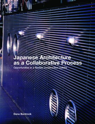 Japanese Architecture as a Collaborative Process