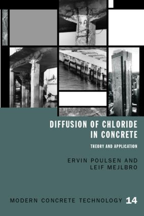 Diffusion of Chloride in Concrete: Theory and Application (Hardback) book cover