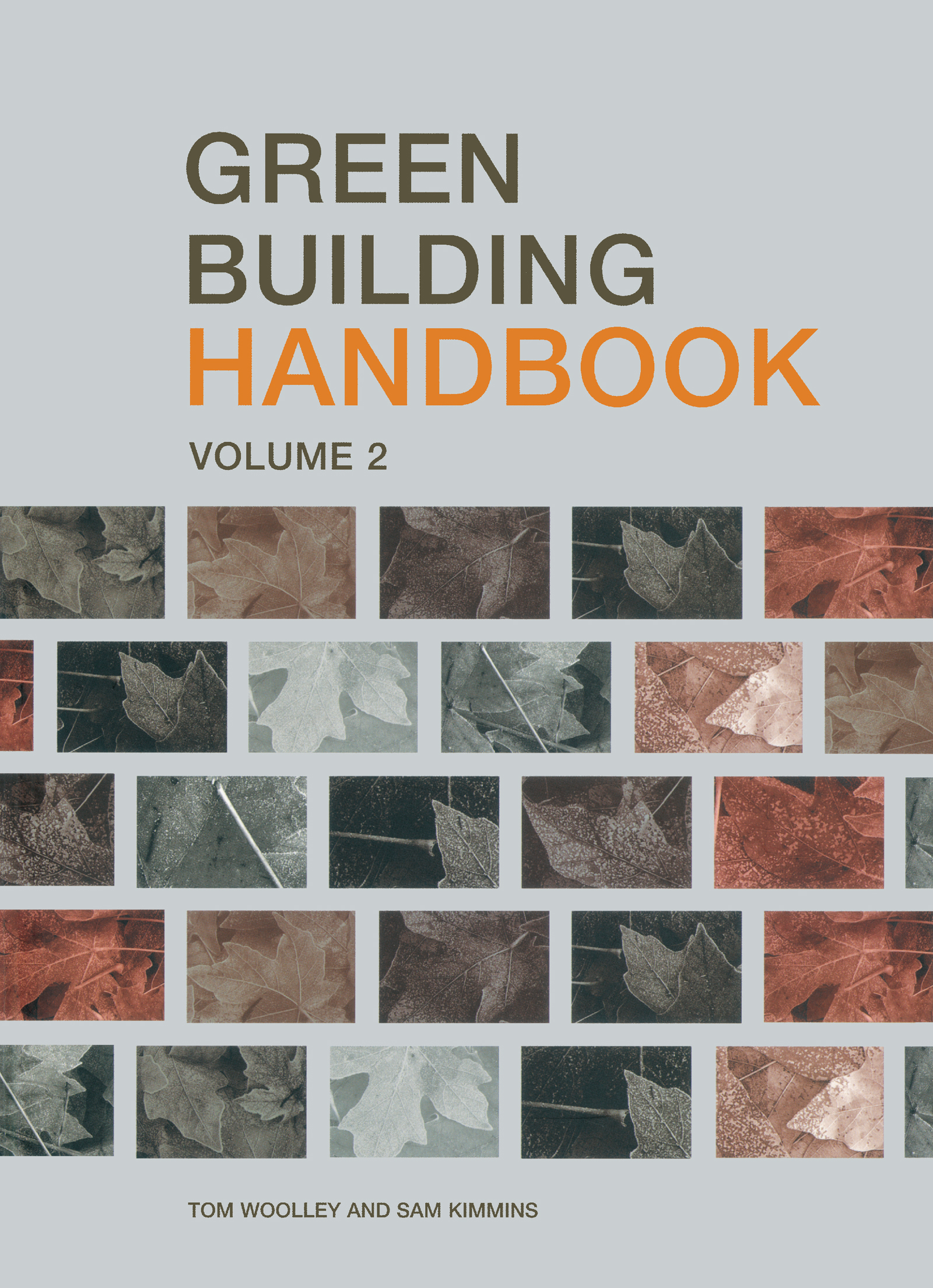 Green Building Handbook: Volume 2: A Guide to Building Products and their Impact on the Environment (Paperback) book cover