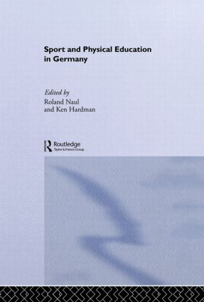 Sport and Physical Education in Germany book cover