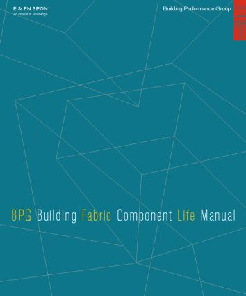 The BPG Building Fabric Component Life Manual on CD-Rom: 1st Edition (CD-ROM) book cover