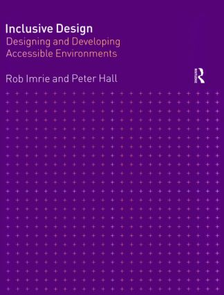 Inclusive Design: Designing and Developing Accessible Environments, 1st Edition (Paperback) book cover