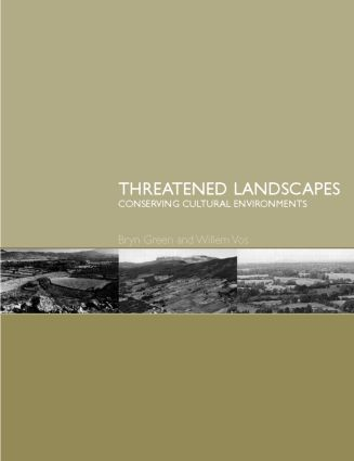 Threatened Landscapes: Conserving Cultural Environments (Paperback) book cover
