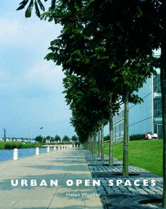 Urban Open Spaces: 1st Edition (Paperback) book cover