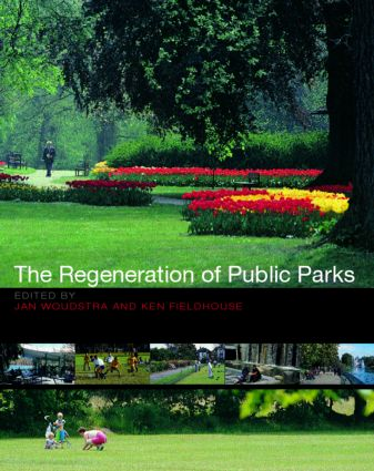 The Regeneration of Public Parks: 1st Edition (Paperback) book cover