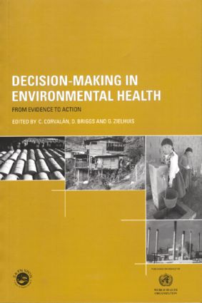 Decision-Making in Environmental Health: From Evidence to Action, 1st Edition (Paperback) book cover