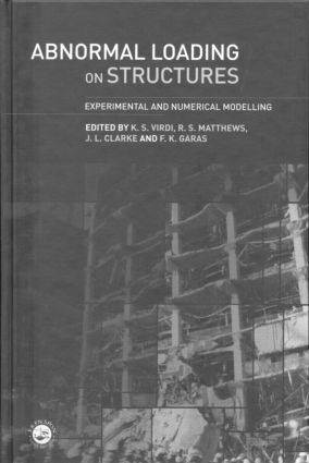 Abnormal Loading on Structures: Experimental and Numerical Modelling, 1st Edition (Hardback) book cover