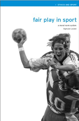 Fair Play in Sport: A Moral Norm System book cover