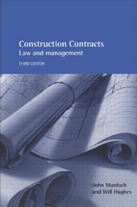Construction Contracts: Law and Management book cover
