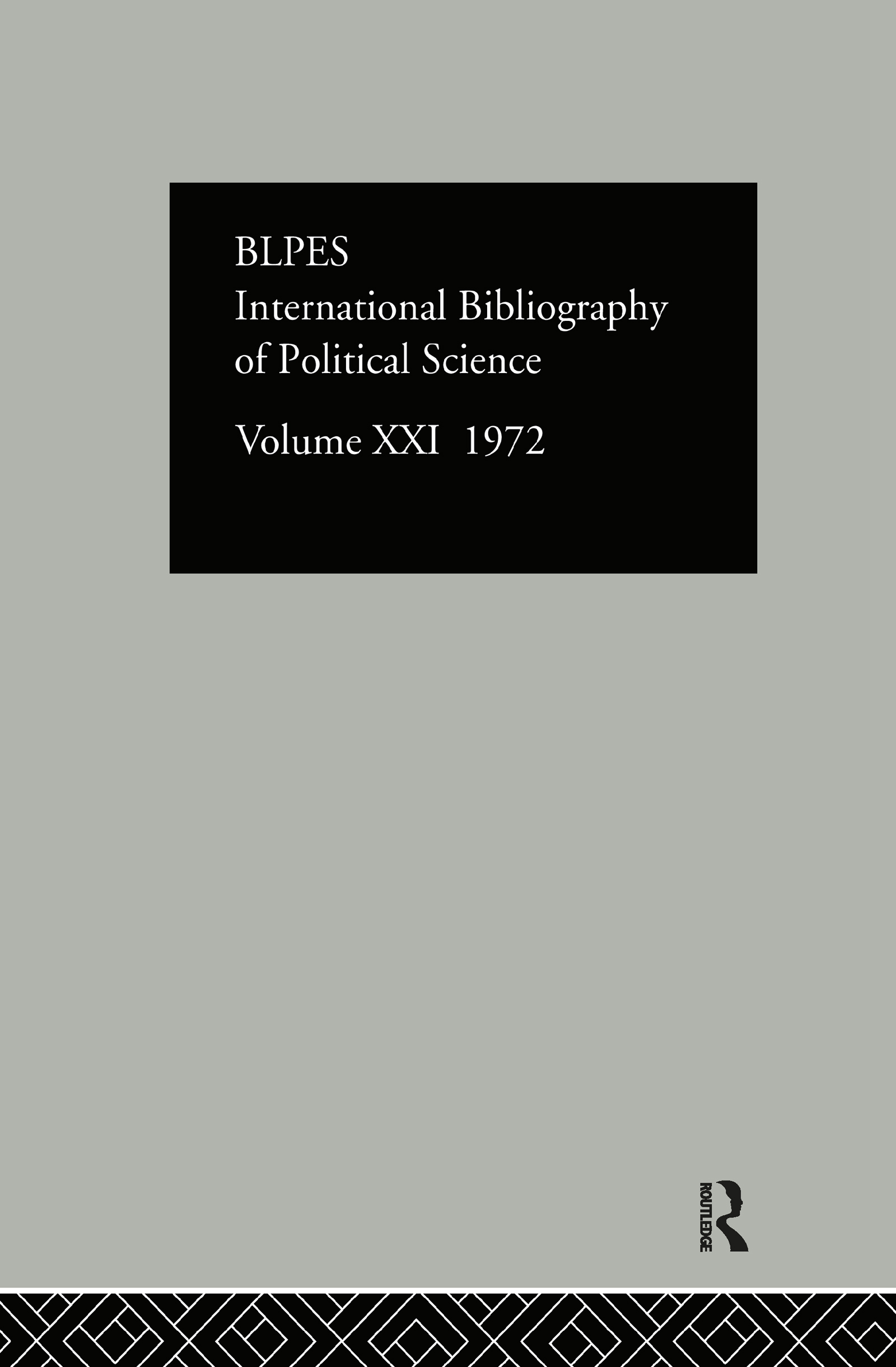 IBSS: Political Science: 1972 Volume 21: 1st Edition (Hardback) book cover