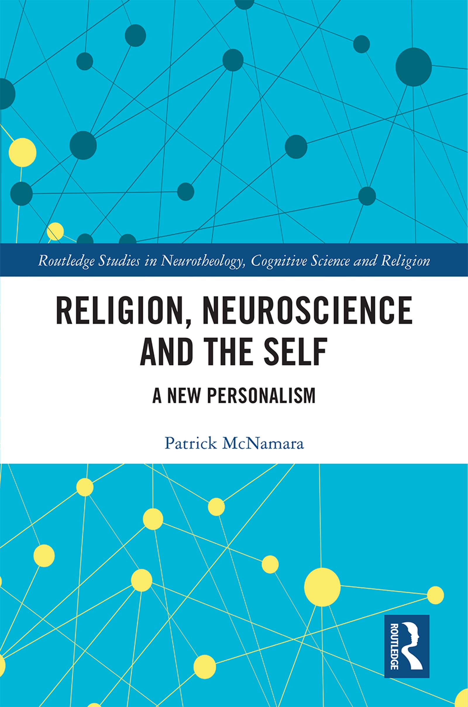Religion, Neuroscience and the Self: A New Personalism book cover