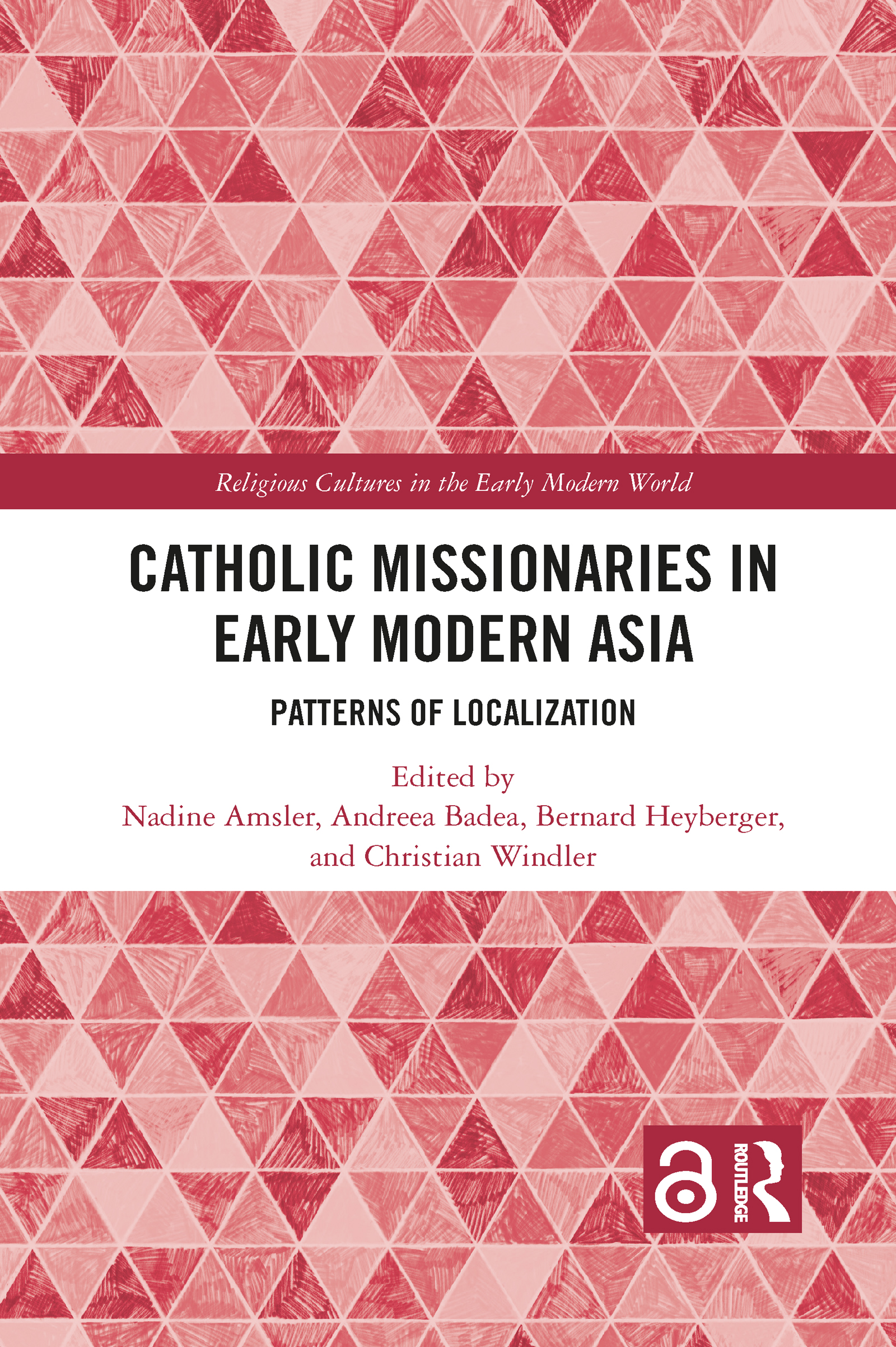 Catholic Missionaries in Early Modern Asia