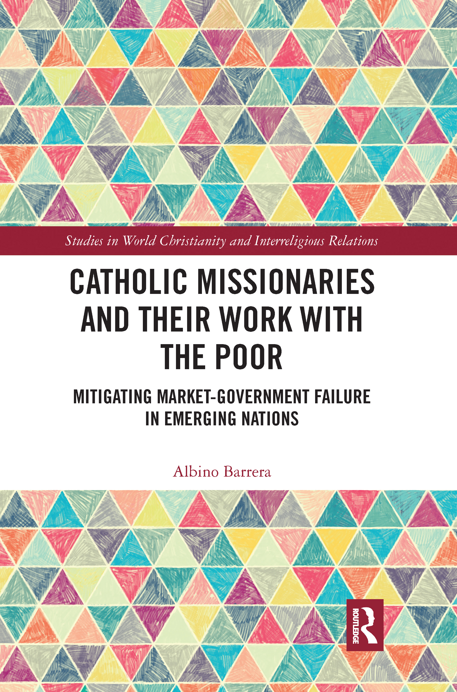 Catholic Missionaries and Their Work with the Poor