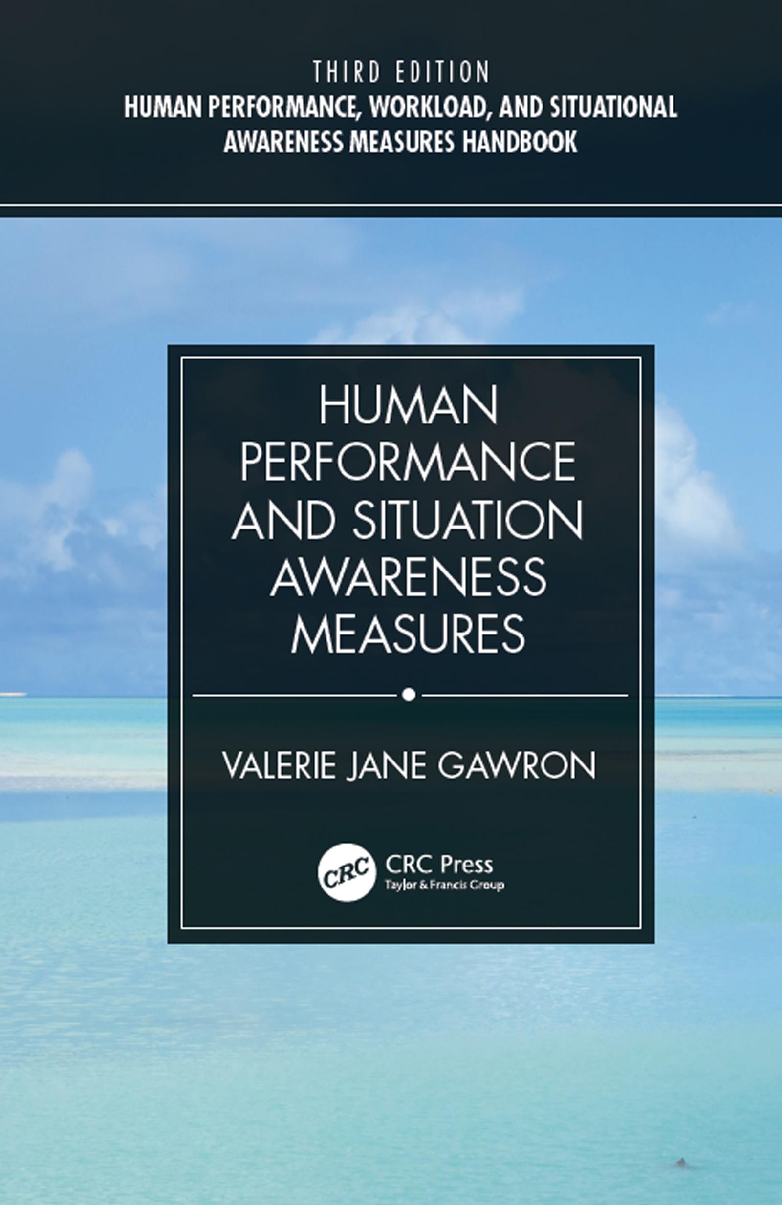 Human Performance, Workload, and Situational Awareness Measures Handbook, Third Edition - 2-Volume Set book cover