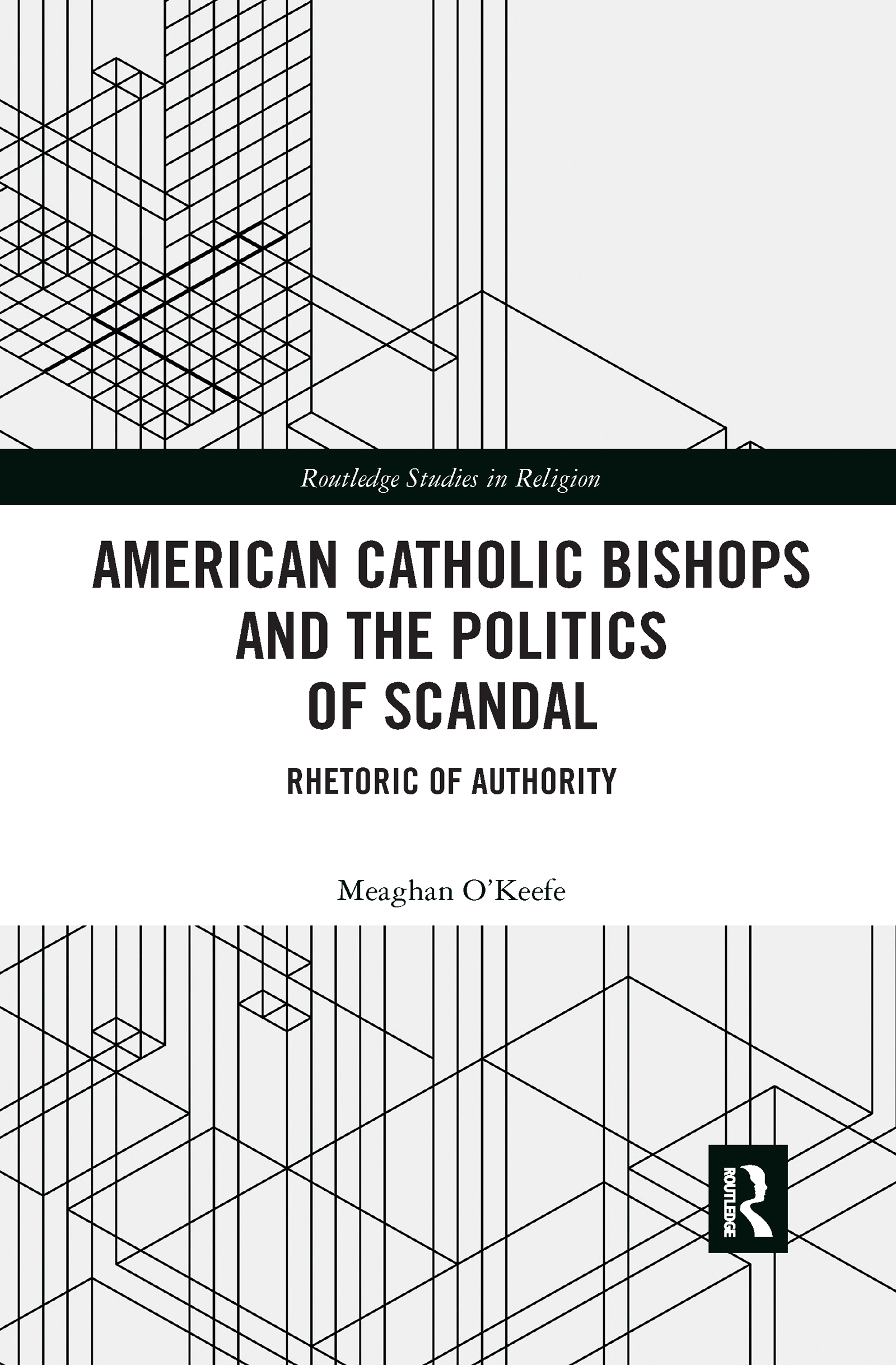 American Catholic Bishops and the Politics of Scandal