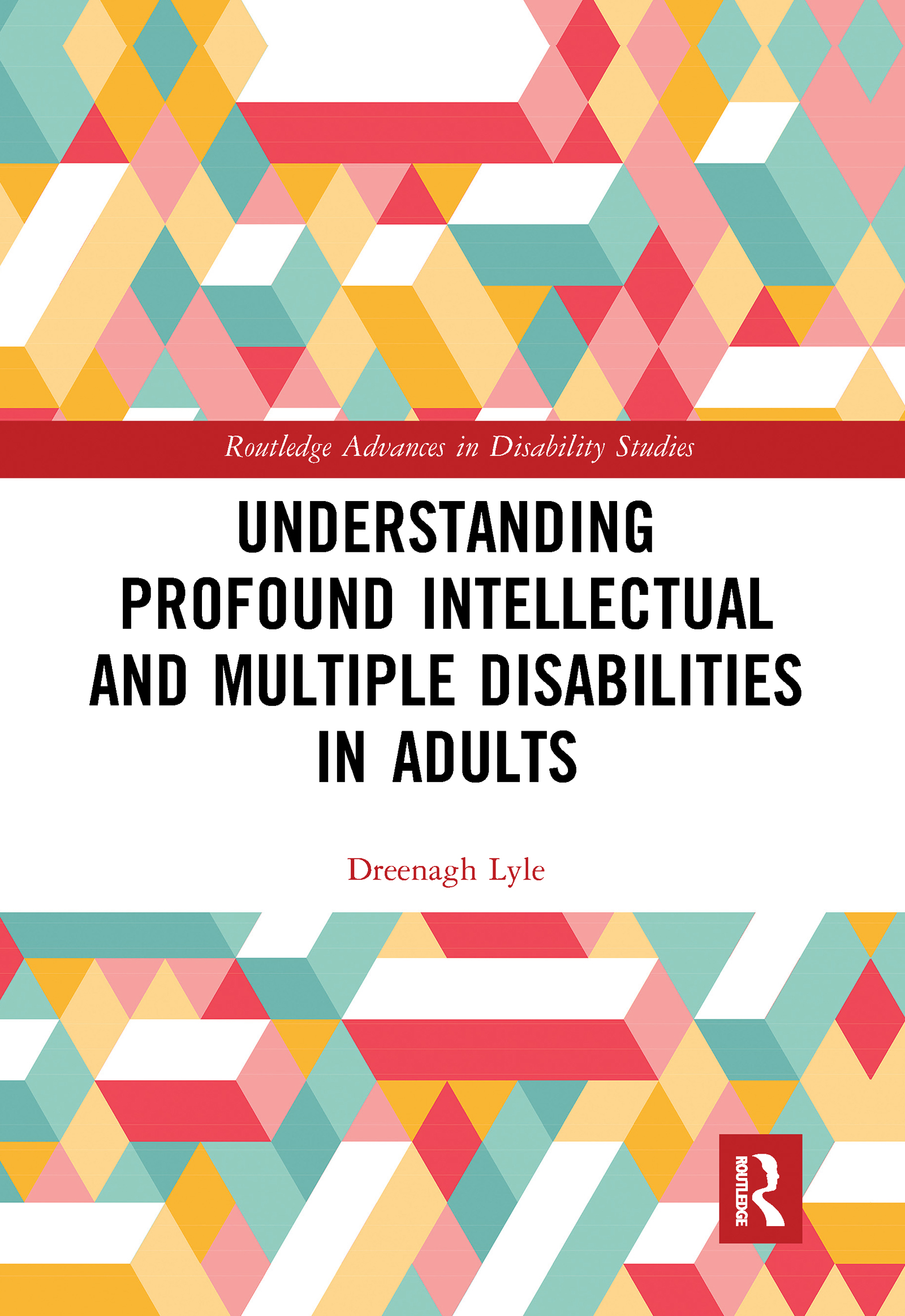 Understanding Profound Intellectual and Multiple Disabilities in Adults
