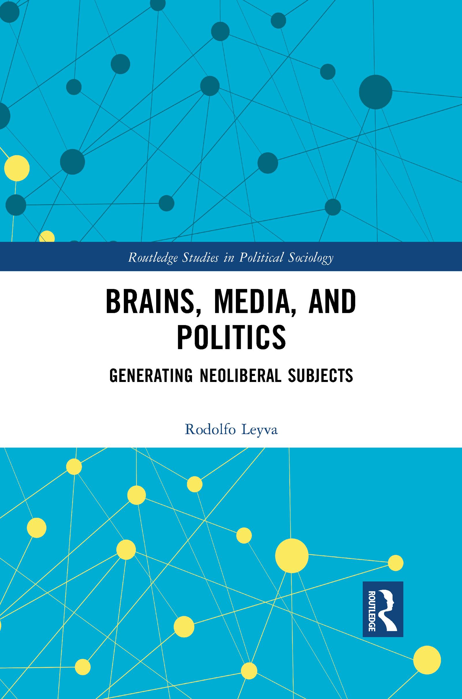 Brains, Media and Politics