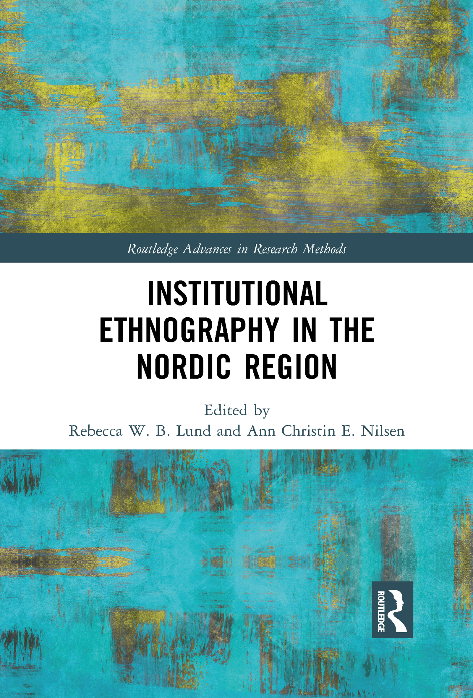 Institutional Ethnography in the Nordic Region