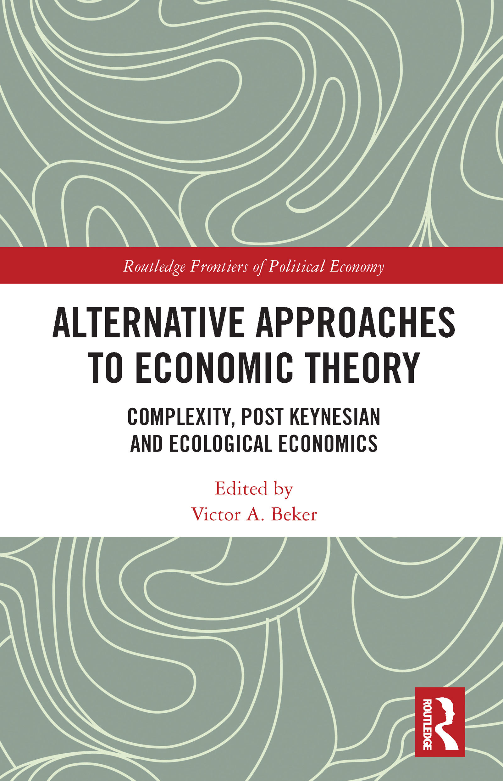 Alternative Approaches to Economic Theory