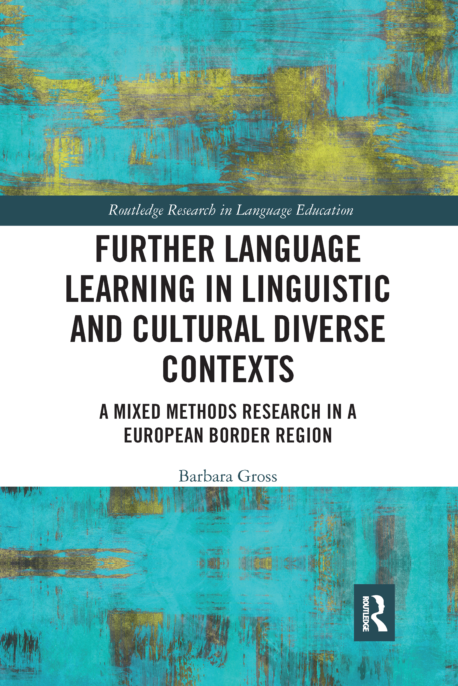 Further Language Learning in Linguistic and Cultural Diverse Contexts