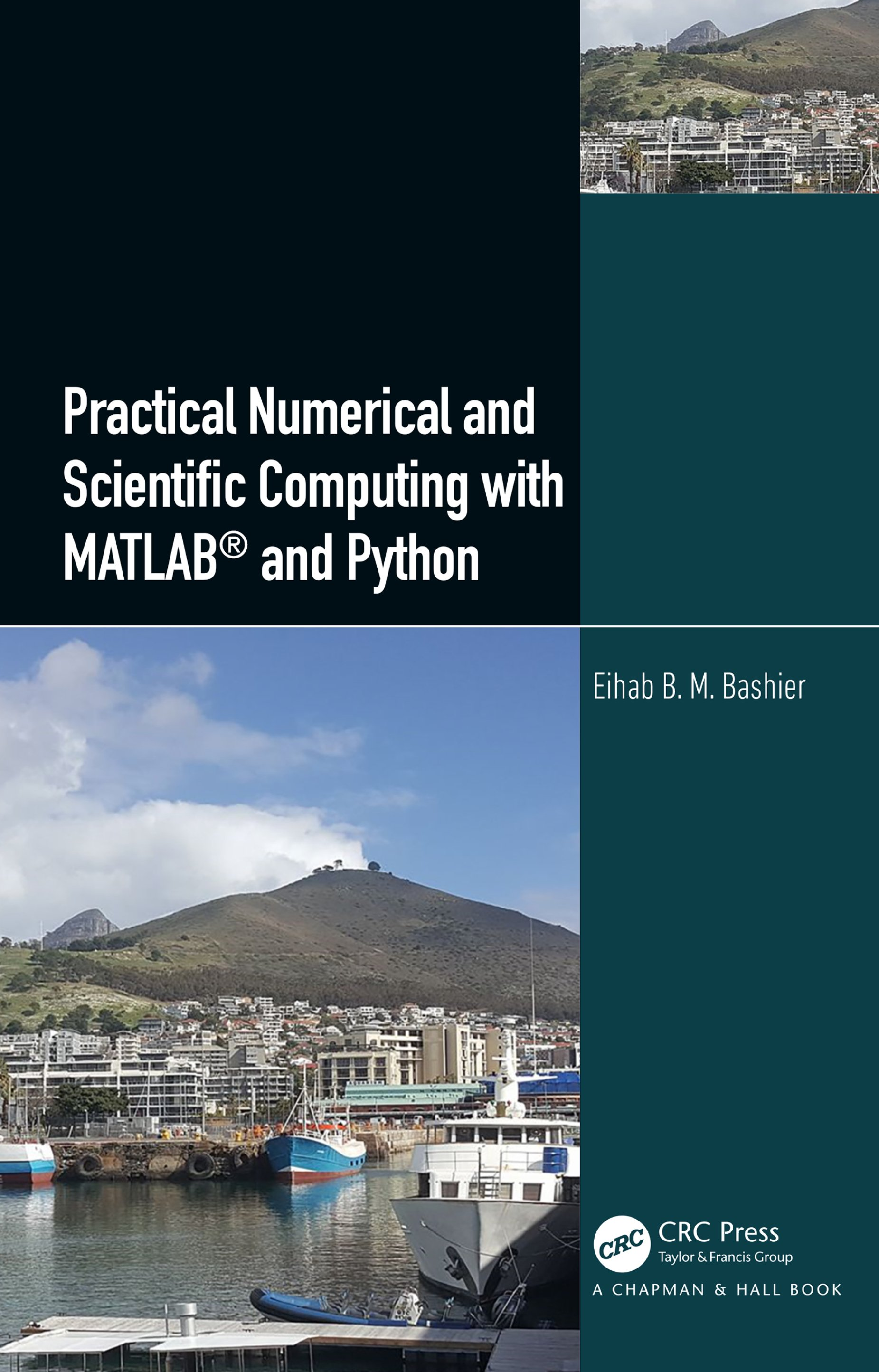 Practical Numerical and Scientific Computing with MATLAB® and Python