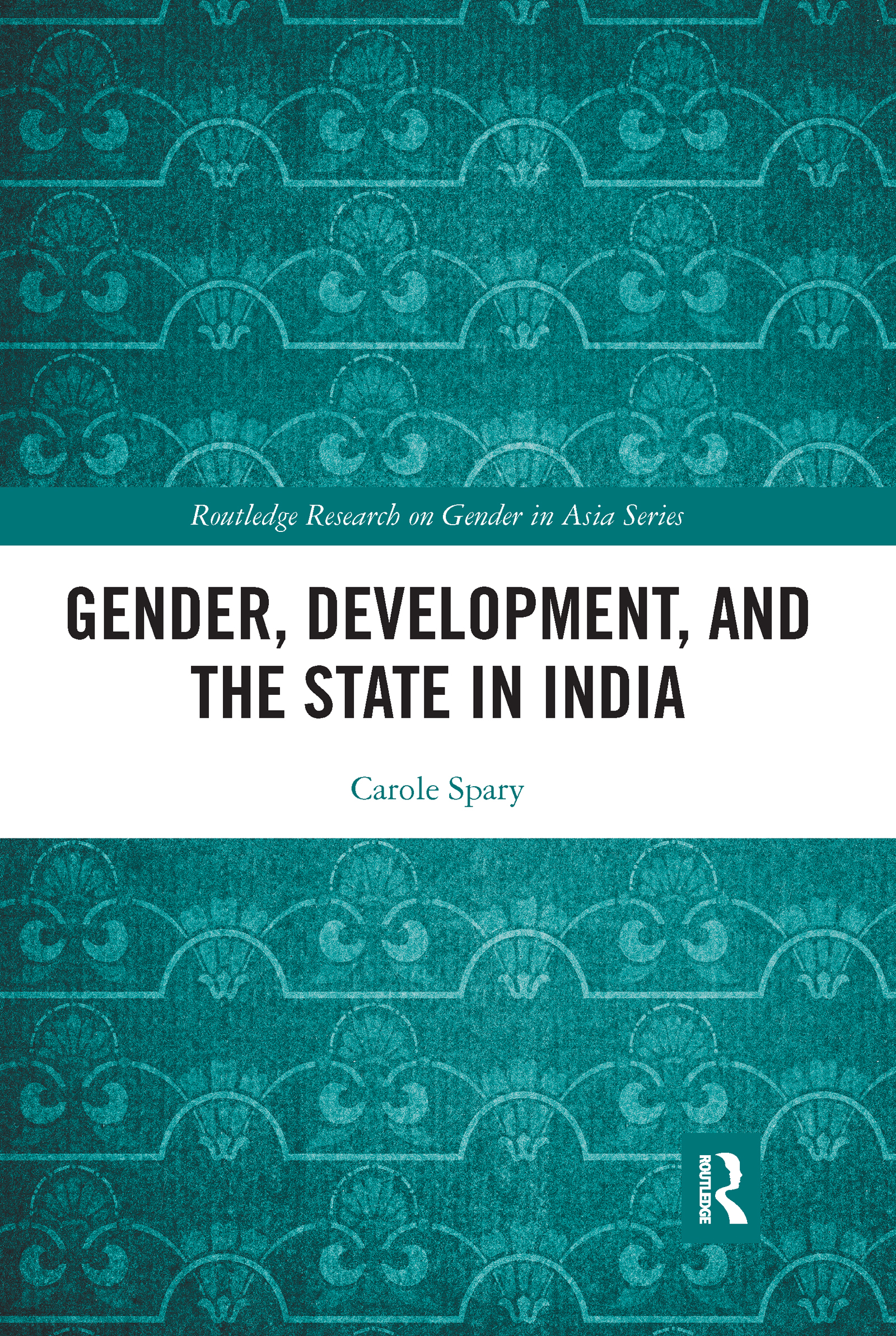 Gender, Development, and the State in India