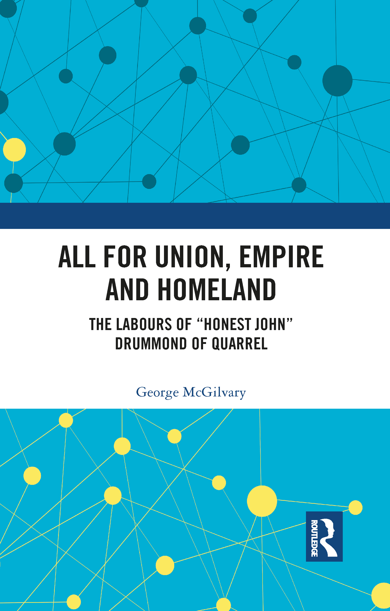 All for Union, Empire and Homeland