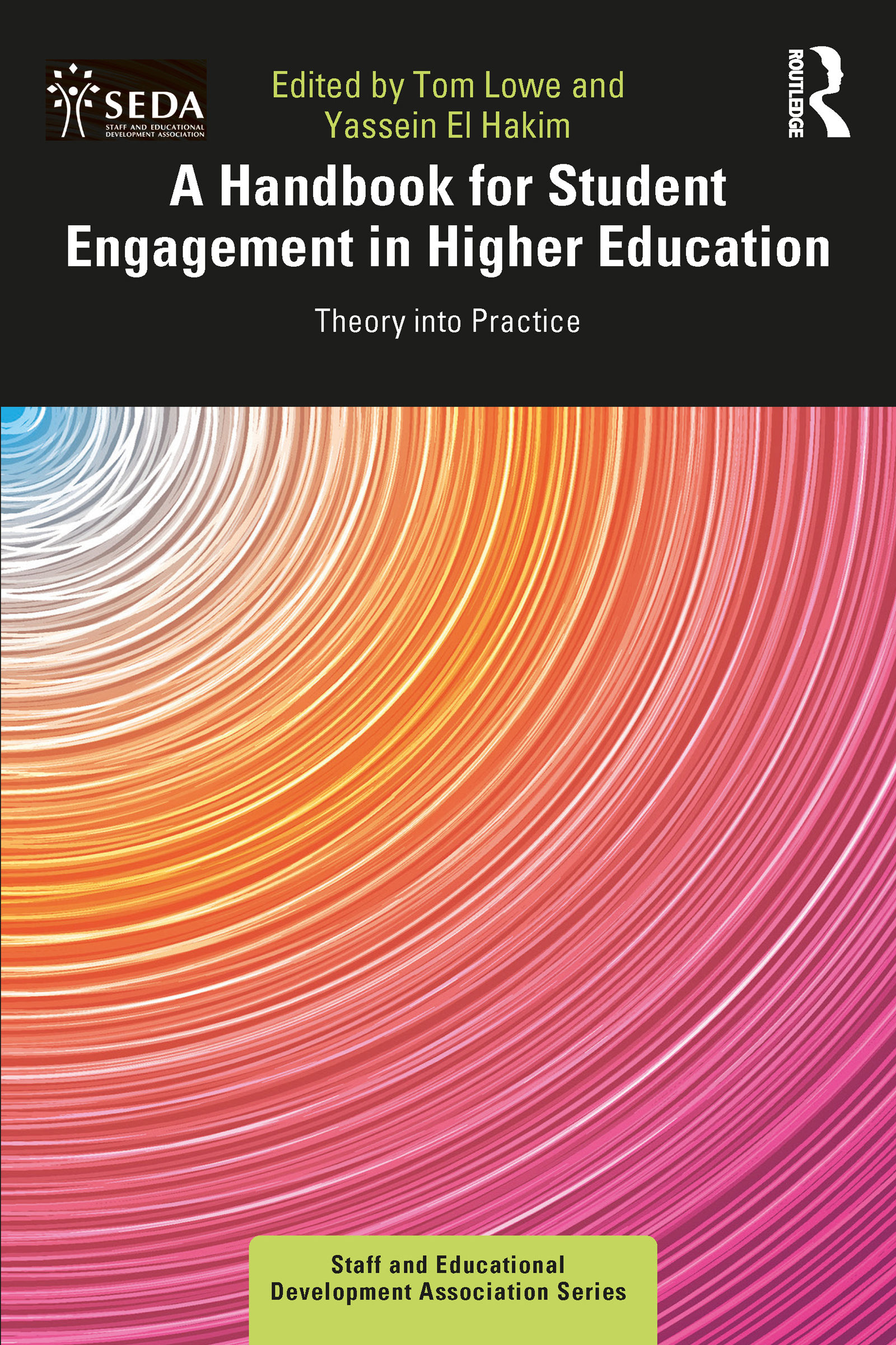 A Handbook for Student Engagement in Higher Education: Theory into Practice book cover