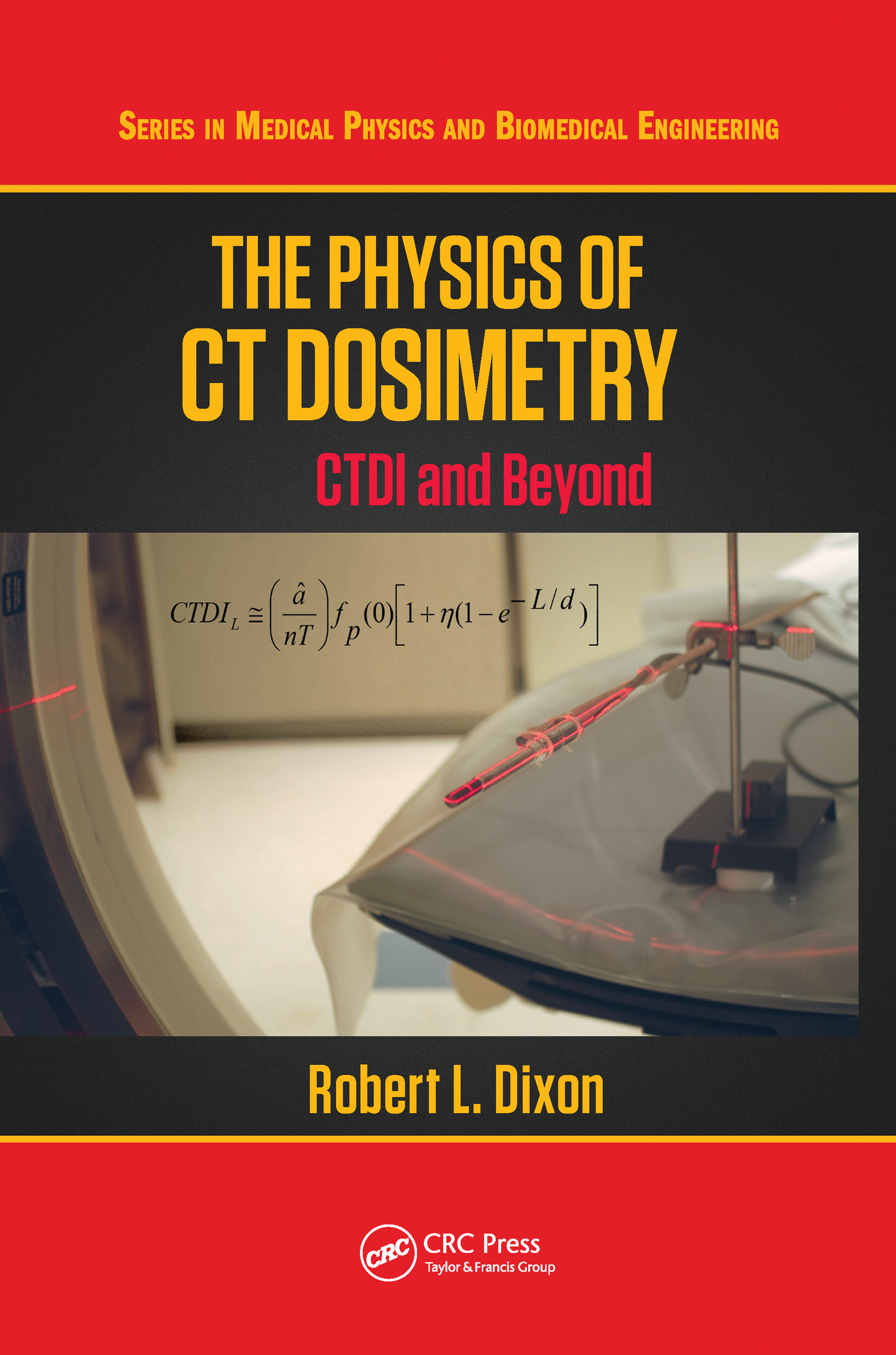 The Physics of CT Dosimetry