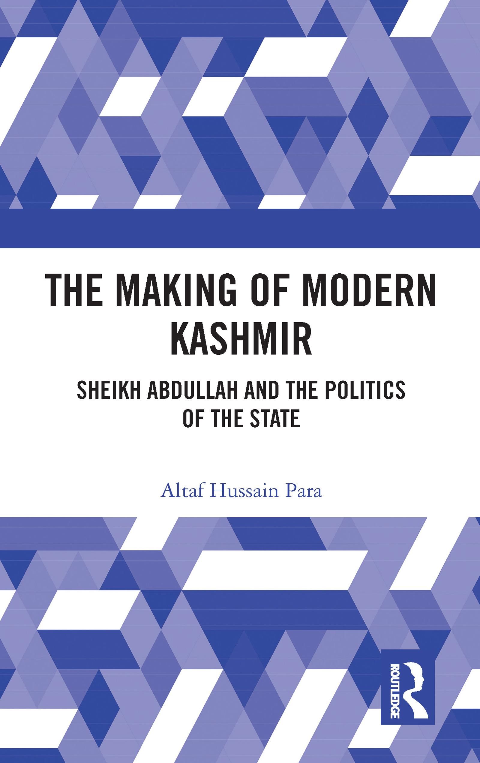 The Making of Modern Kashmir