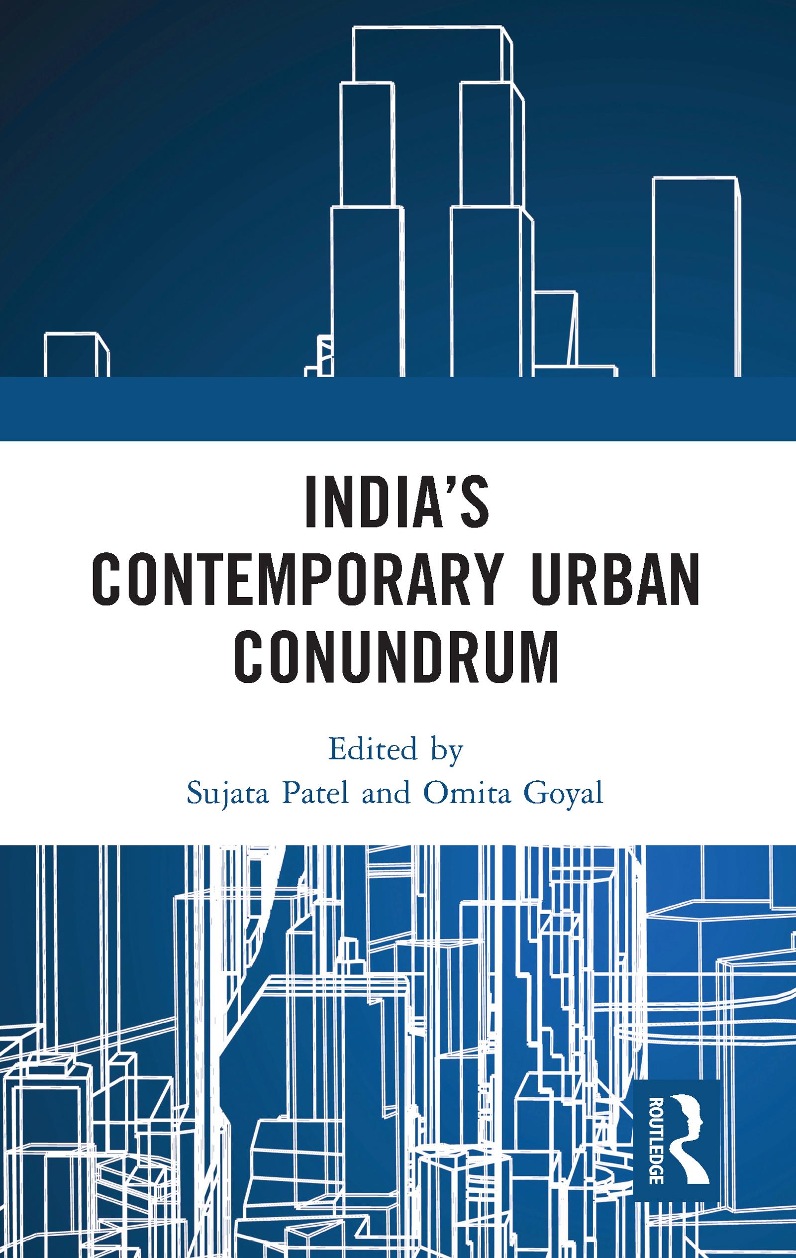 India's Contemporary Urban Conundrum