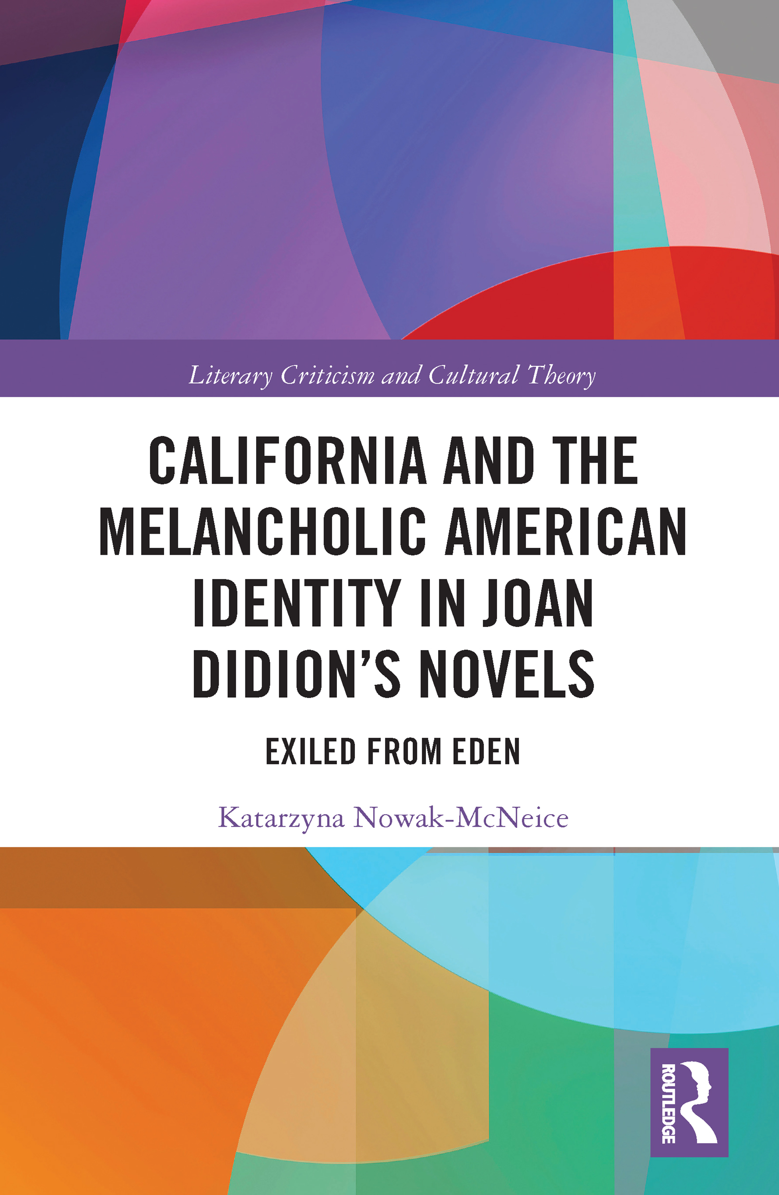 California and the Melancholic American Identity in Joan Didion's Novels
