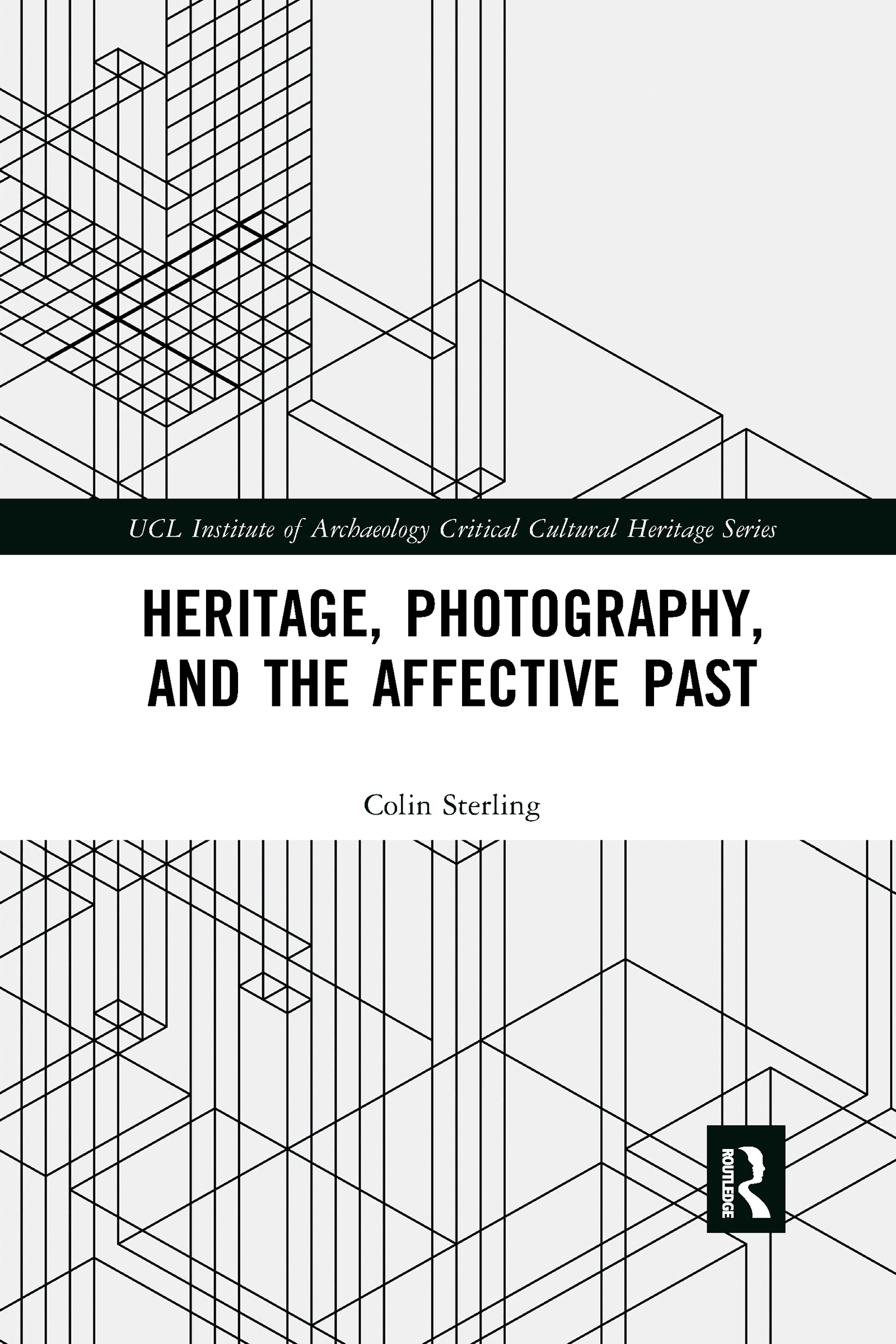 Heritage, Photography, and the Affective Past