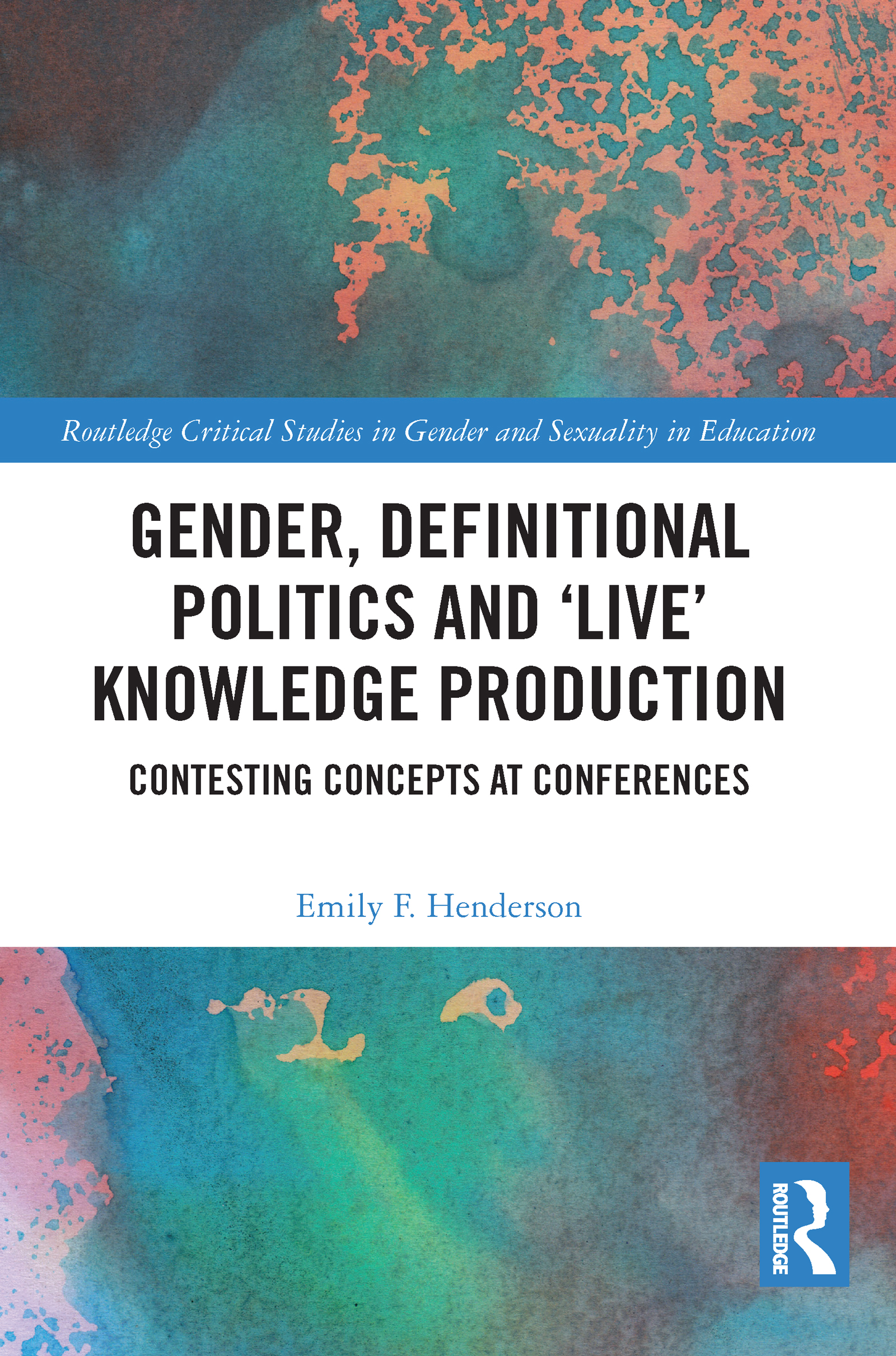 Gender, Definitional Politics and 'Live' Knowledge Production