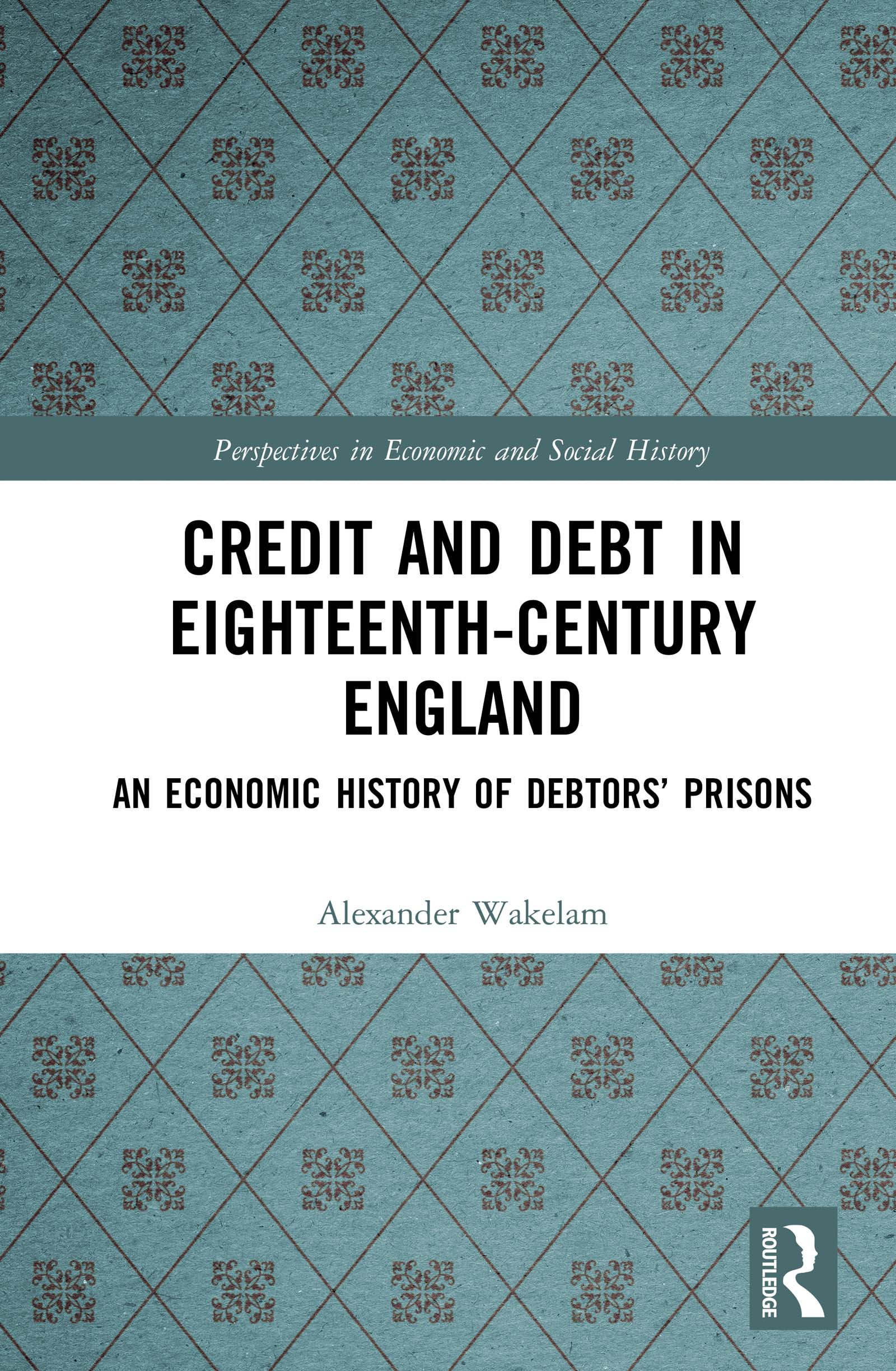 Credit and Debt in Eighteenth-Century England